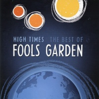 Fool's Garden - High Times - The Best Of