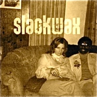 Slackwax - On The Road Again
