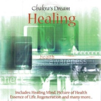 Chakra's Dream - Picture Of Health