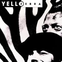 Yello - Zebra