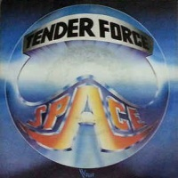 Space - Tender Force