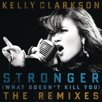 Kelly Clarkson - Stronger (What Doesn't Kill You) (Promise Land Club Mix)