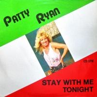 Patty Ryan - Stay With Me Tonight