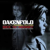 Paul Oakenfold feat. Pharrell Williams - Sex & Money (Benny Benassi Remix)
