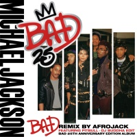 Michael Jackson - Bad (Afrojack Remix)