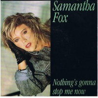 Samantha Fox - Nothing's Gonna Stop Me Now