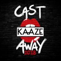 Kaaze - Cast Away 2018