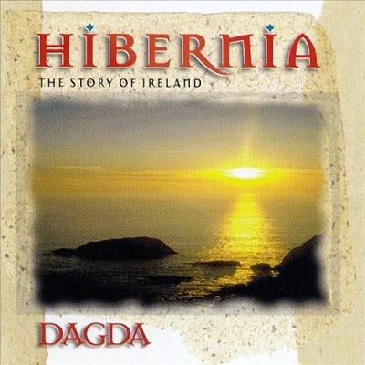 Dagda - Hibernia: The Story Of Ireland
