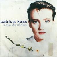 Patricia Kaas - Vénus Des Abribus