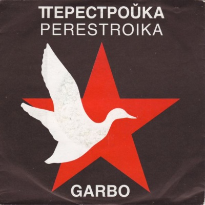 Garbo - Perestroika / Somewhere, My Love