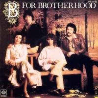 Brotherhood Of Man - B For Brotherhood