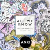 - All We Know (Anki Bootleg Remix)