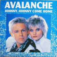 Avalanche - Johnny, Johnny Come Home