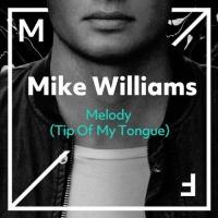 - Melody (Tip Of My Tongue)