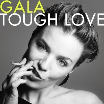Gala - Tough Love