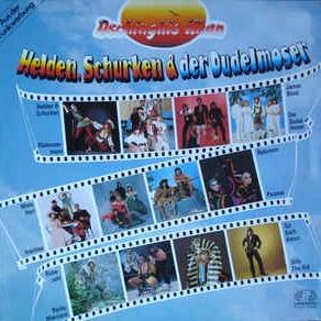 Dschinghis Khan - Helden, Schurken & Der Dudelmoser