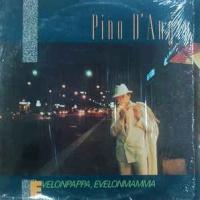 Pino D'Angio - Evelonpappa, Evelonmamma