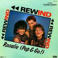 Rewind - Rosalie (Pop & Go!) (Extended Version)