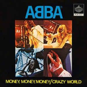 ABBA - Money, Money, Money / Crazy World