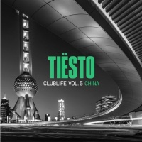 Tiesto - Tiesto - Club Live vol.5: China -