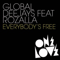 Global Deejays - Everybodys Free (General Electric Mix)