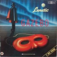 Gazebo - Lunatic