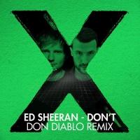 Ed Sheeran - Don't (Don Diablo Remix)
