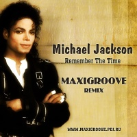 Remember The Time (MaxiGroove Remix)