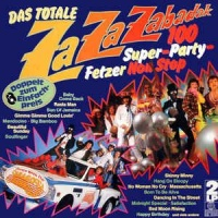 Saragossa Band - Das Totale Za Za Zabadak - 100 Super-Party-Fetzer Non Stop - Dance With The Saragossa Band