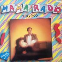 Rudy & Co. - Mama Radio (Vocal)