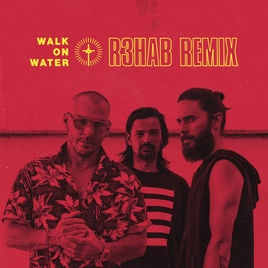 30 Seconds To Mars - Walk On Water (R3hab Remix)