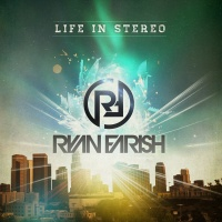 Ryan Farish - Life in Stereo