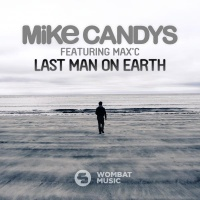 Mike Candys - Last Man On Earth