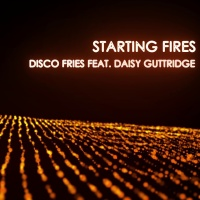 - Starting Fires