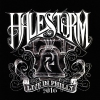 Halestorm - Live in Philly (Live)