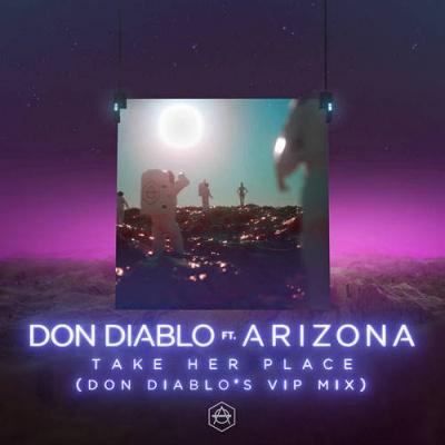 Don Diablo - Take Her Place (Don Diablo's VIP Mix)