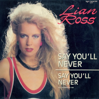 Lian Ross - Say You'll Never