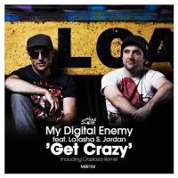 My Digital Enemy - Get Crazy