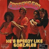 Passengers - He's Speedy Like Gonzales