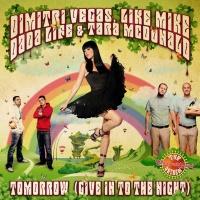 Dimitri Vegas - Tomorrow (Give In To The Night)