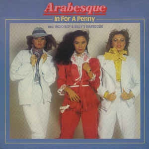 Arabesque - In For A Penny