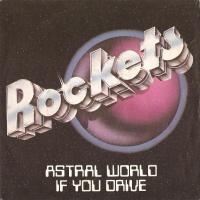 Rockets - If You Drive