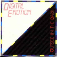Digital Emotion - Outside In The Dark