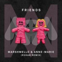 Marshmello - Friends (R3hab Remix)