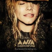 Ania Dabrowska - Samotnosc Po Zmierzchu