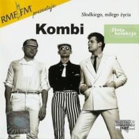 Kombi - Kochac Cie Za Pozno