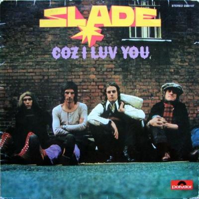 Slade - Coz I Luv You (Album)