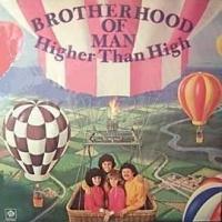 Brotherhood Of Man - Higher Than High