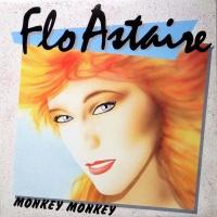 Flo Astaire - Monkey, Monkey