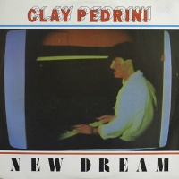 Clay Pedrini - New Dream (Vocal)